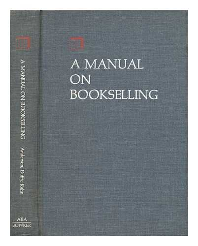 A Manual on Bookselling: Charles B. Anderson,