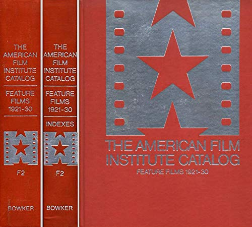 The American Film Institute Catalog of Motion Pictures Produced in the United States (Just volume ...