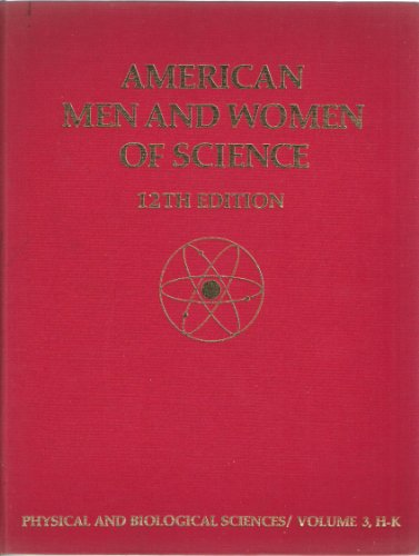 American Men and Women of Science: Physical and Biological Sciences v. 3
