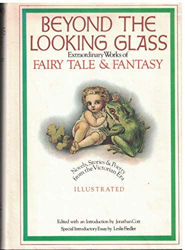 9780835207942: Beyond the Looking Glass: Extraordinary Works of Fairy Tale and Fantasy