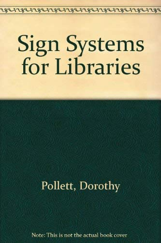 9780835211499: Sign Systems for Libraries: Solving the Wayfinding Problem