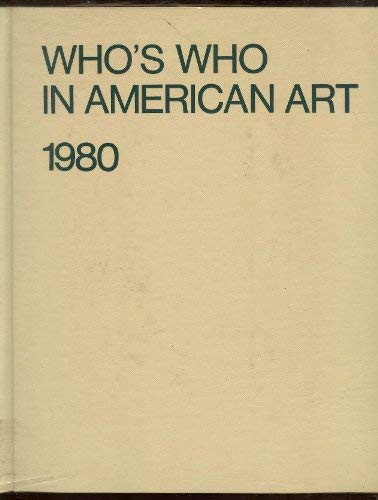 Who's Who in American Art 1980