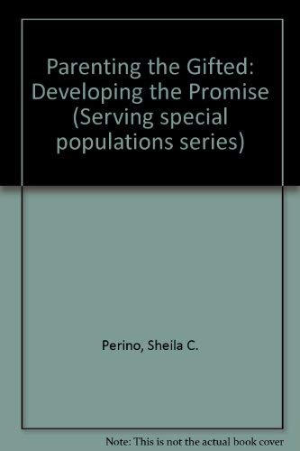 9780835213547: Parenting the Gifted: Developing the Promise (Serving special populations series)