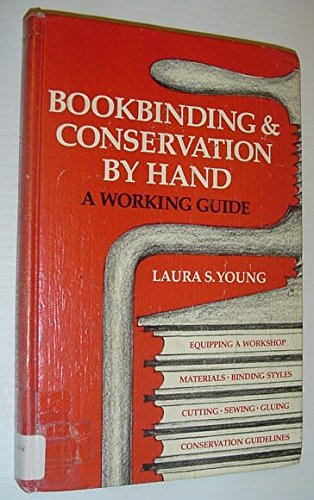 9780835213752: Bookbinding and Conservation by Hand: A Working Guide
