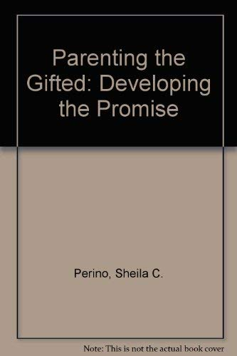9780835214087: Parenting the Gifted: Developing the Promise
