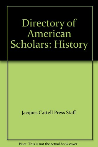 Directory of American Scholars: History