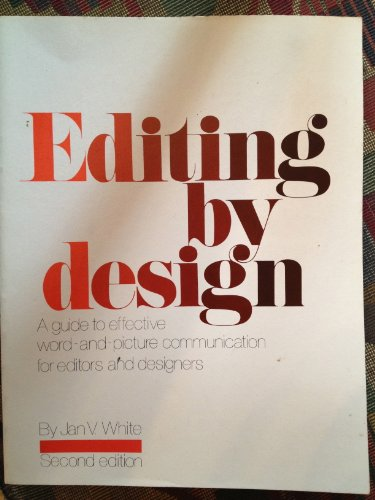 9780835215084: Editing by Design: A Guide to Effective Word and Picture Communication for Editors and Designers