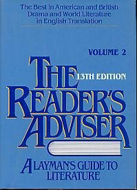 9780835221467: Reader's Adviser: Best in American and British Drama and World Literature in English Translation v. 2: A Layman's Guide to Literature