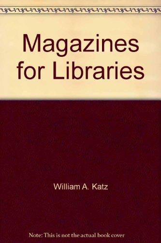 Magazines for Libraries: Editor-Bill Katz; Editor-Linda