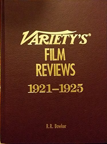 Variety's Film Reviews: 1921-1925 (0835227804) by Bowker
