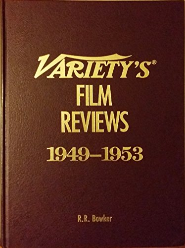 Variety's Film Reviews: 1949-1953: Bowker