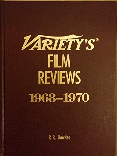 Variety's Film Reviews: 1968-1970 (0835227928) by Bowker