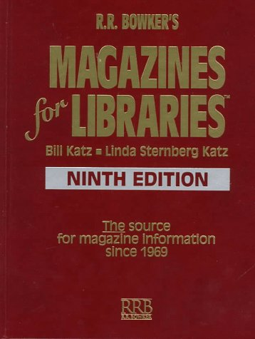 Magazine for Libraries (Magazines for Libraries) (0835239071) by R R Bowker Publishing; Katz, Bill; Sternberg Katz, Linda