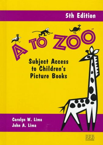 9780835239165: A to Zoo: Subject Access to Children's Picture Books, 5th Edition