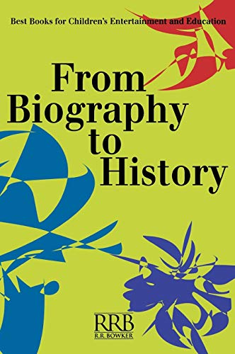 9780835240123: From Biography to History: Best Books for Children's Entertainment and Education (Children's and Young Adult Literature Reference)