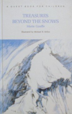 Treasures Beyond the Snows: Gouffe, Marie A.