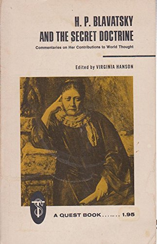 9780835600316: H.P. Blavatsky and 'The secret doctrine': Commentaries on her contributions to world thought (A quest book original)