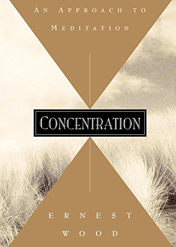9780835601764: Concentration: An Approach to Meditation (Quest Books)