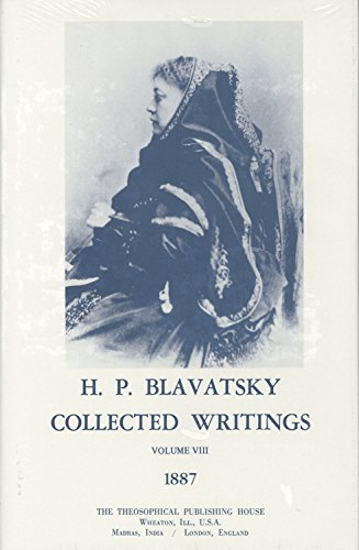9780835602242: Collected Writings of H. P. Blavatsky, Vol. 8 (1887)