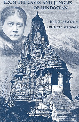 9780835602396: From the Caves and Jungles of Hindostan: H. P. Blavatsky Collected Writings
