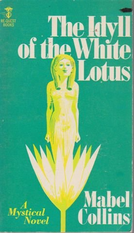 Idyll of the White Lotus (Re-Quest Books): Collins, Mabel