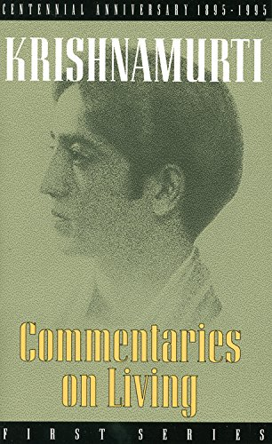 9780835603904: Commentaries on Living, First Series, from the Notebooks of J. Krishnamurti: 1st Series