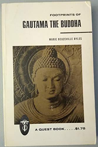9780835603997: Footprints of Gautama the Buddha (Quest Books)