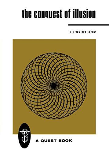 9780835604000: The Conquest of Illusion