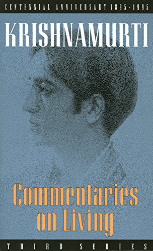 9780835604024: Commentaries on Living: Third Series