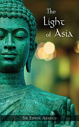 The Light of Asia (Quest Book): Sir Edwin Arnold