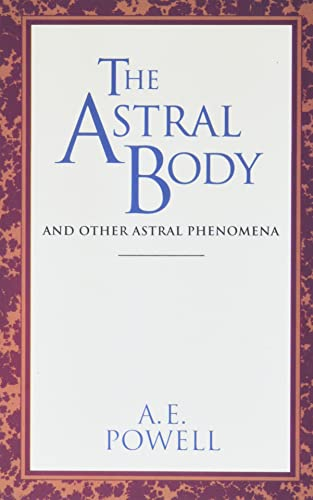 9780835604383: The Astral Body: And Other Astral Phenomena (Quest Books)