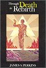 9780835604512: Through Death to Rebirth (Quest Books)