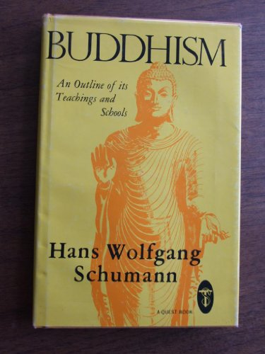 9780835604574: Buddhism: An Outline of Its Teachings and Schools