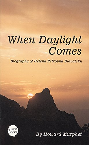 9780835604598: When Daylight Comes: A Biography of Helena Petrovna Blavatsky