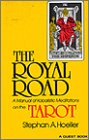 The Royal Road: A Manual of Kabalistic: Stephan Hoeller