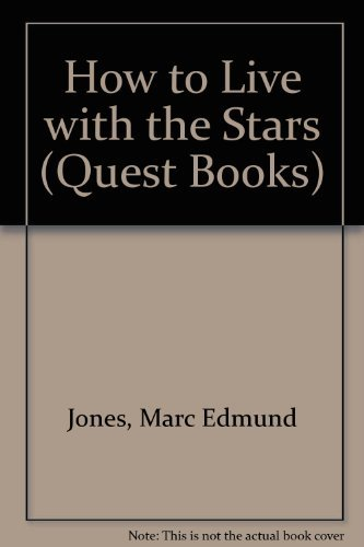 9780835604734: How to Live With the Stars (Quest Books)