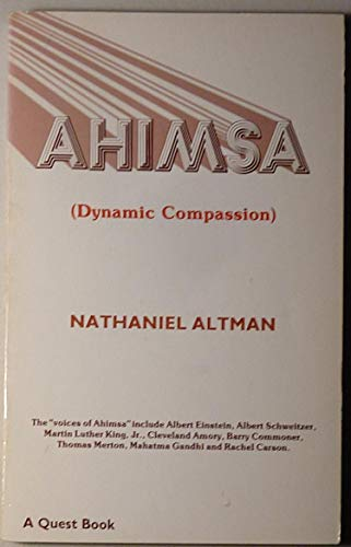 Ahimsa (Dynamic Compassion): Altman