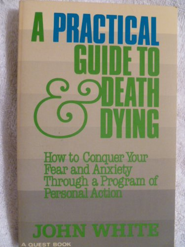 9780835605397: A Practical Guide to Death and Dying (Quest Books)