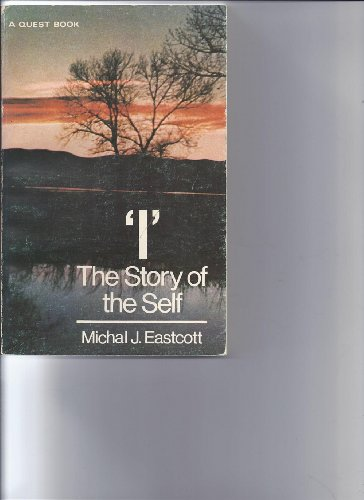 9780835605410: I: The Story of the Self (A Quest book)