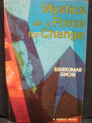 9780835605472: Mystics as a Force for Change (A Quest book)