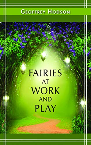 Fairies at Work and Play (A Quest: Hodson, Geoffrey