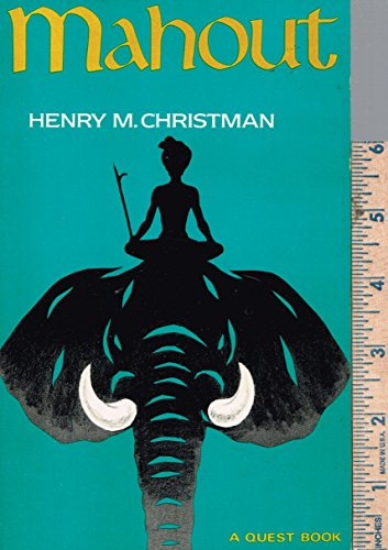 Mahout, a Keeper and Driver of an: Christman, Henry M.
