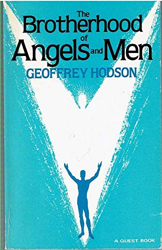 9780835605595: The Brotherhood of Angels and Men (A Quest book)