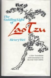 9780835605625: The Guiding Light of Lao Tzu: A New Translation and Commentary on the Tao Teh Ching (A Quest book)