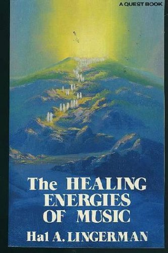 9780835605700: The Healing Energies of Music (Quest Books)