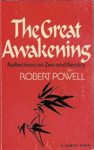 9780835605779: Robert Powell's the Great Awakening: Reflections on Zen and Reality (A Quest book)