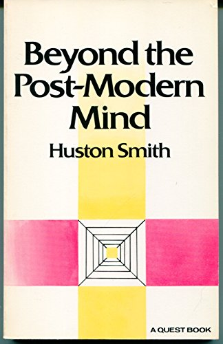 9780835605922: Beyond the Post-modern Mind (Quest Books)