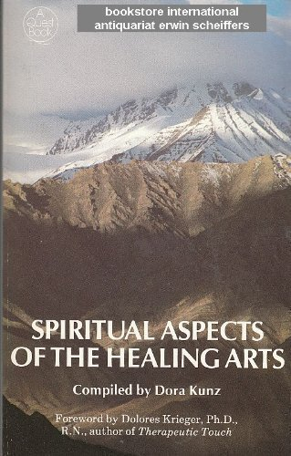 9780835606011: Spiritual Aspects of the Healing Arts (A Quest book)