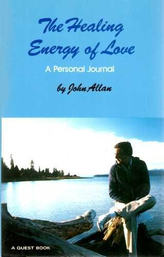 9780835606035 the healing energy of love a personal journal quest