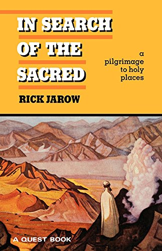 9780835606134: In Search of the Sacred: a pilgrimage to holy places (Quest Book)